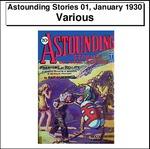 Astounding Stories 01, January 1930 Thumbnail Image