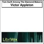 Tom Swift Among The Diamond Makers Thumbnail Image