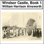 Windsor Castle, Book 1 Thumbnail Image