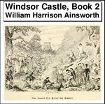 Windsor Castle, Book 2 Thumbnail Image