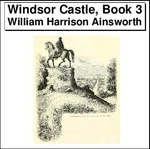 Windsor Castle, Book 3 Thumbnail Image