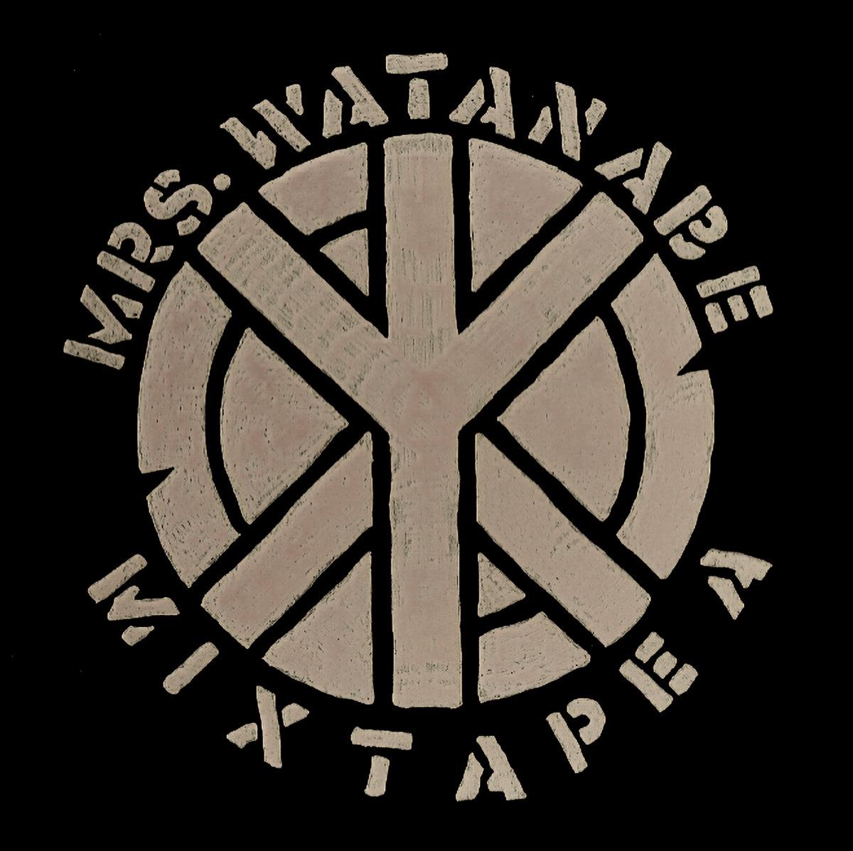 Mrs. Watanabe – MIXTAPE A