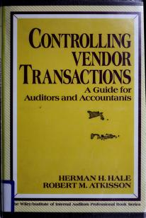 Cover of: Controlling vendor transactions | Herman H. Hale