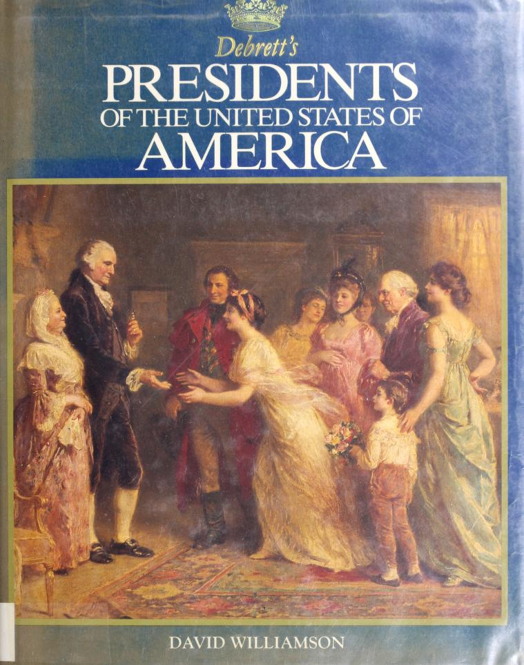 Debrett's presidents of the United States of America by David Williamson