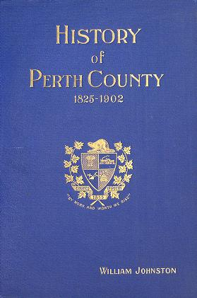 Cover of: History of the County of Perth by Johnston, William