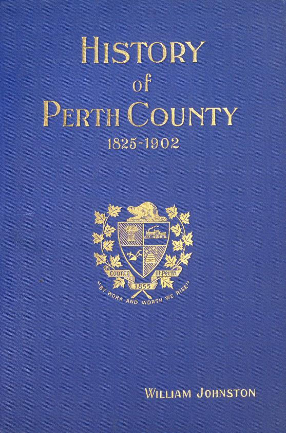 History of the County of Perth by Johnston, William