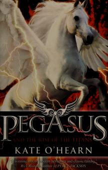 Cover of: Pegasus and the Rise of the Titans |