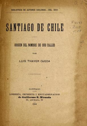 Cover of: Santiago de Chile, origen del nombre du sus calles by Luis Thayer Ojeda